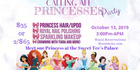 Calling all Princessess!! tickets