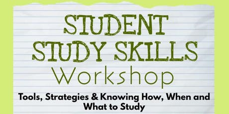 STUDENT STUDY SKILLS WORKSHOP 2019 tickets