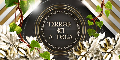 Terror In a Toga: A Night of Mystery + Murder