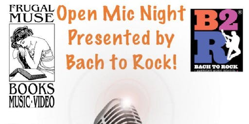 Open Mic Night at Frugal Muse Books Presented by Bach to Rock