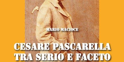 Cesare Pascarella tra serio e faceto a cura di Mario Macioce