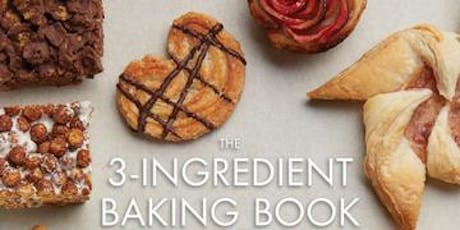 3-Ingredient Baking with Charmian Christie! tickets
