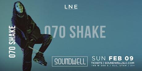 070 Shake tickets