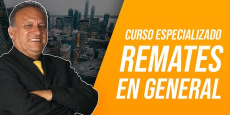 Curso Especializado en Remates en General entradas