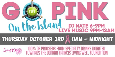 Go Pink on The Island  to benefit breast cancer tickets
