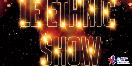 Comedy Montreal ( Stand Up comedy ) Ethnic Show tickets