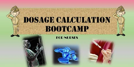 Nursing Dosage Calculation BootCamp tickets