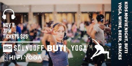 SOUNDOFF BUTI Yoga + Kid's Movie Night at HI FI Yoga tickets