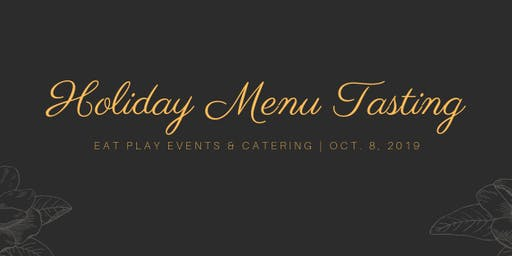 Eat Play Events & Catering Holiday Menu Debut