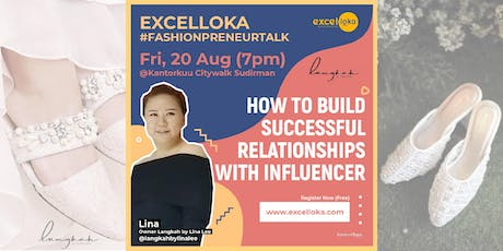 EXCELLOKA : How to Build Successful Relationships with Influencer tickets