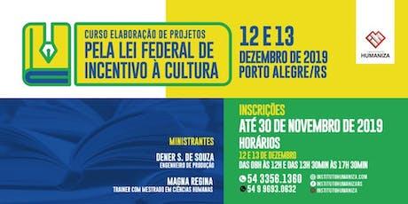 ELABORAÇÃO DE PROJETOS PELA LEI FEDERAL DE INCENTIVO À CULTURA bilhetes