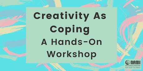 Creativity As Coping: A Hands-On Workshop tickets
