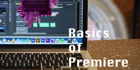 Beginning Editing in Adobe Premiere (2 sessions: 10/9 & 10/16) tickets