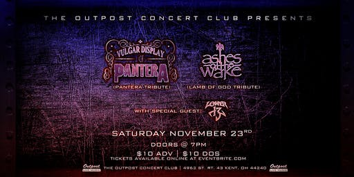 Vulgar Display of Pantera//Ashes of the Wake//Lower 13