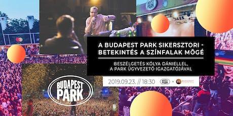 A Budapest Park sikersztori - betekintés a színfalak mögé tickets