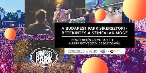 A Budapest Park sikersztori - betekintés a színfalak mögé