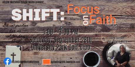 SHIFT - Focus on Faith tickets