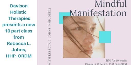 Mindful Manifestation w/Rebecca Johns