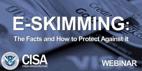 E-Skimming: The Facts and How To Protect Against It tickets