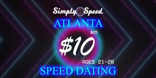 ONLY $10 Atlanta Speed Dating | AGES 21-28 | Atlanta, Ga Singles Event