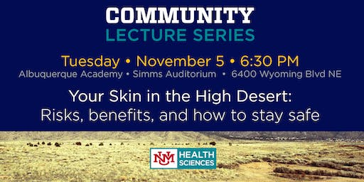 Your Skin in the High Desert: Risks, benefits, and how to stay safe
