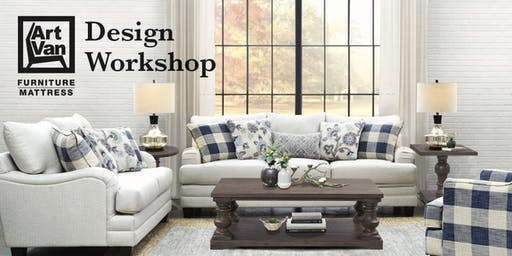 Art Van Design Workshop: How to Design a Room You Love