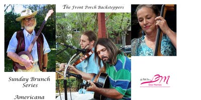 """""""Sunday Americana Listenin' & Brunch"""" Featuring the Front Porch Backsteppers"""