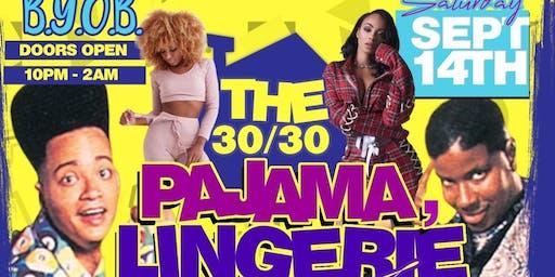 30/30 Lingerie   Robes   Pajama BYOB