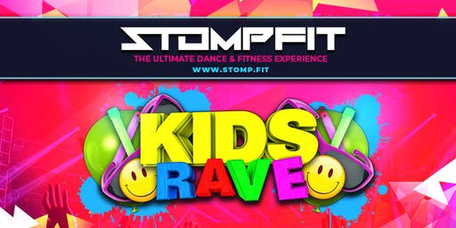 STOMPFIT 'KIDS RAVE SPECIAL'