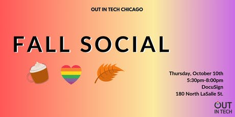 Out in Tech CHI | Fall Social at DocuSign tickets