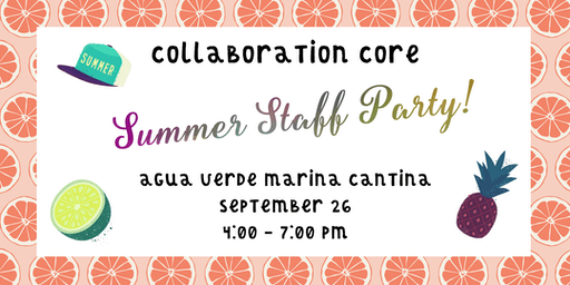 Collaboration Core Summer Staff Party