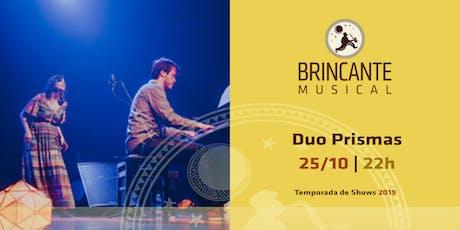 Brincante Musical | Duo Prismas ingressos