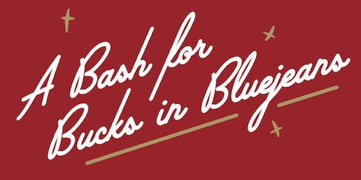 A Bash for Bucks in Bluejeans