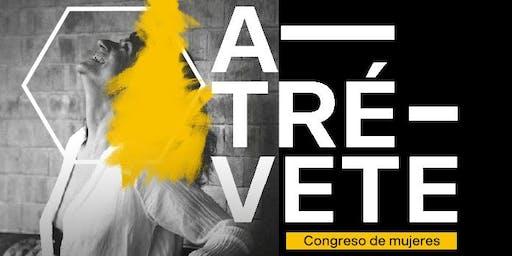 CONGRESO DE MUJERES / ATRÉVETE 2019