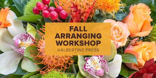 Fall Arranging Workshop at Albertine Press