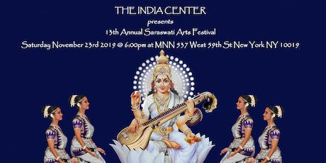13th ANNUAL INDIAN CLASSICAL ARTS FESTIVAL tickets