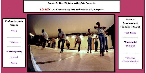 Performing Arts and Youth Mentorship Program: I.D ME