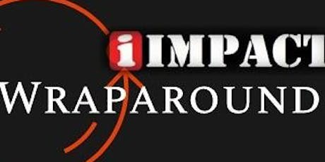 iIMPACT WRAPAROUND - EARLY PREVENTION tickets