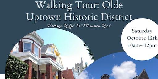 "Olde Uptown Historic District, ""Cottage Ridge"" & ""Mansion Row"""