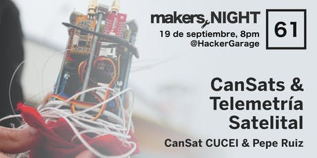 MakersNight #61 Satelites en Lata boletos