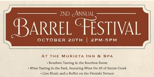 The Murieta Inn & Spa's 2nd Annual Barrel Festival: Wine Tasting, Bourbon Tasting, Farm-to-Fork Food & Live Music