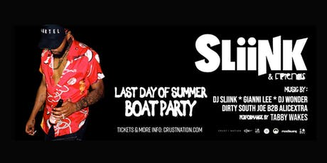Last Day of Summer w/ DJ SLIINK Boat Party NYC - 90% SOLD OUT tickets