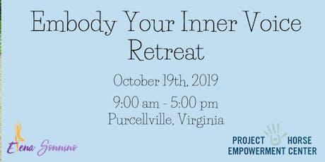 Embody Your Inner Voice Retreat tickets