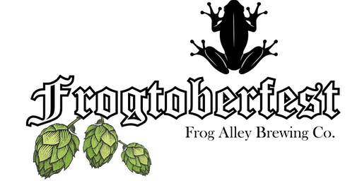 Frogtoberfest 2019 presented by Frog Alley Brewing Company