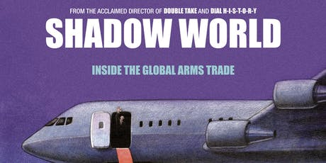 Demilitarise King's: Shadow World screening + Q&A w/ Andrew Feinstein tickets