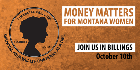 Billings--Money Matters for Montana Women tickets
