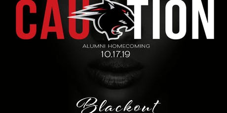 "CAUtion : BLACK OUT "" All Black Classic"" Alumni Homecoming tickets"