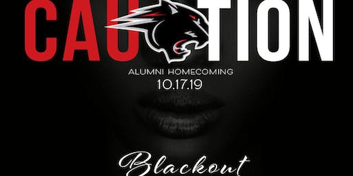 "CAUtion : BLACK OUT "" All Black Classic"" Alumni Homecoming"