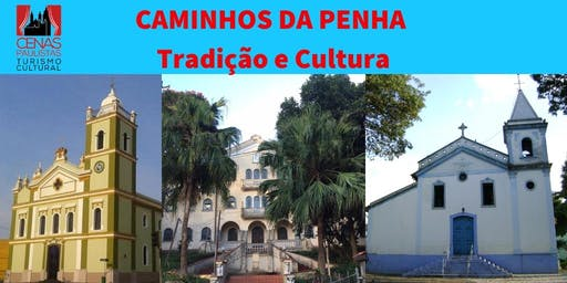 CAMINHOS DA PENHA: Tradição e Cultura