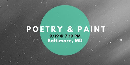 Poetry & Paint (A Happy Hour @ Baltimore's Best Art Gallery)